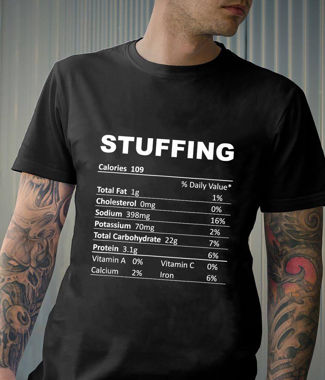 Stuffing Nutritional Facts Foods Shirt
