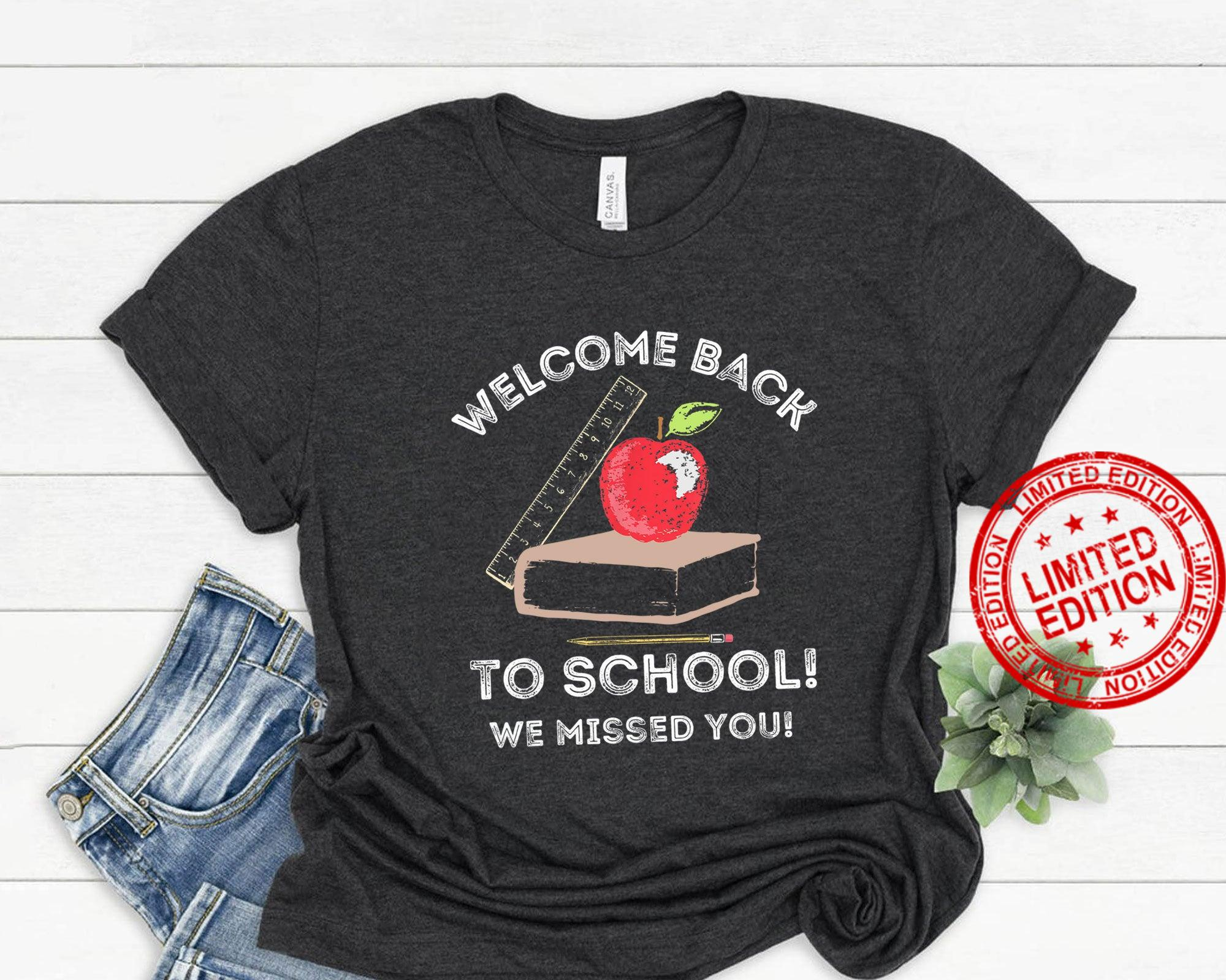Welcome Back To School First Day of School, Student Welcome Shirt