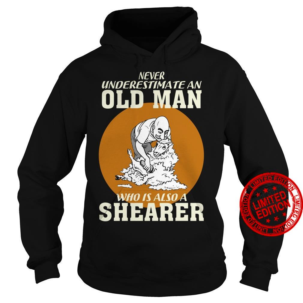 Never Underestimate An Old Man Who Is Also A Shearer Shirt