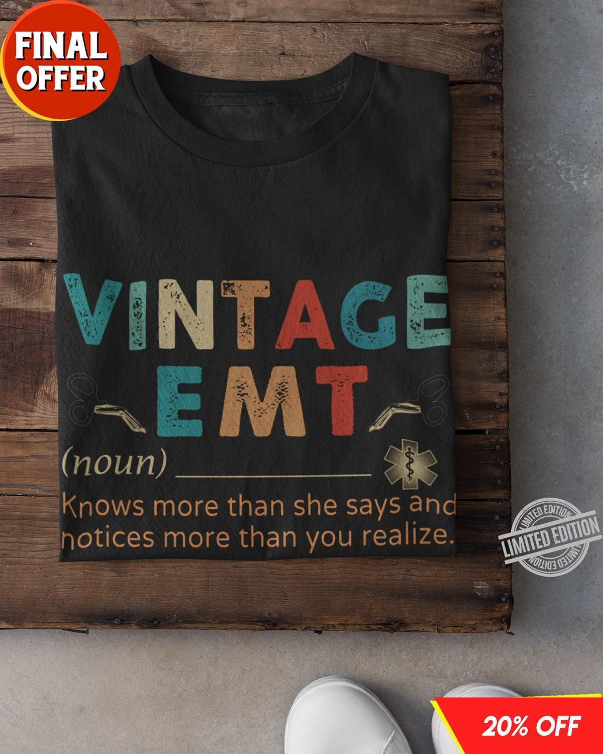 Vintage EMT Therapist Knows More Than She Says And Notices More Than You Realize Shirt